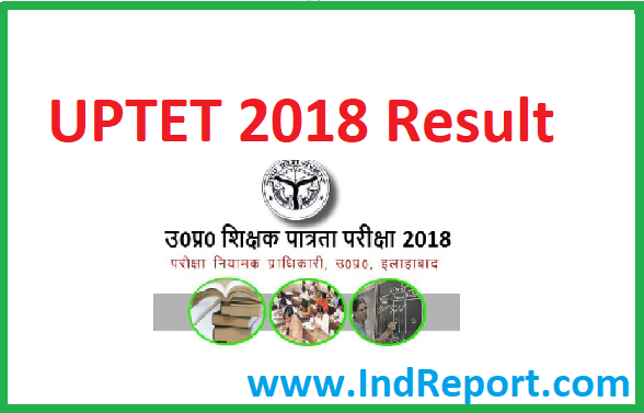 UPTET 2018 Result Paper 1 and 2